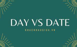 khác nhau giữa day và today