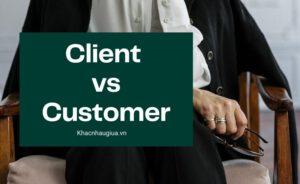 khác nhau giữa client và customer