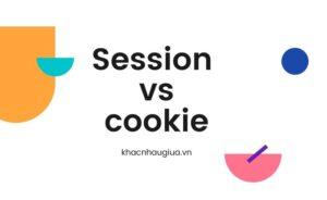 Khác nhau giữa session và cooki