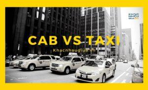 Khác nhau giữa Taxi và Cab