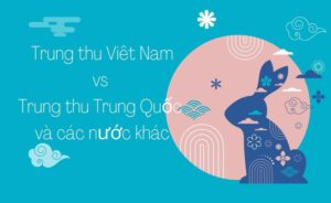 trung thu ở Việt nam và các nước